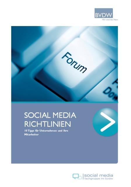 So sieht der Leitfaden zum Umgang im Social Web für Unternehmen aus.