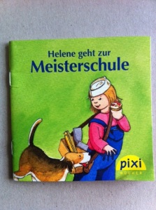Helene geht zur Meisterschule.