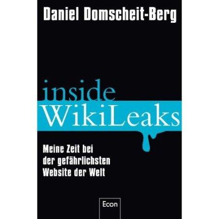 Inside WikiLeaks: Meine Zeit bei der gefährlichsten Website der Welt