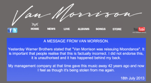 Van Morrison ist sauer.