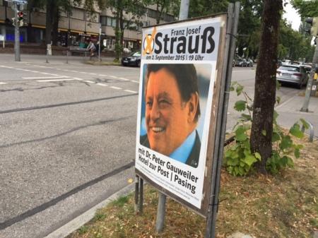 Originelles FJS-Plakat von Peter Gauweiler. Strauß wirkt noch heute in der Öffentlichkeit.