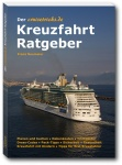 Ausgezeichnetes Buch: Der Kreuzfahrt Ratgeber