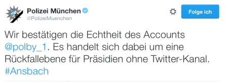 Die Polizei München bestätigt die Echtheit des Accounts.