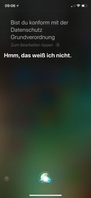 Auch Siri ließ mich im Stich bei der DSGVO.